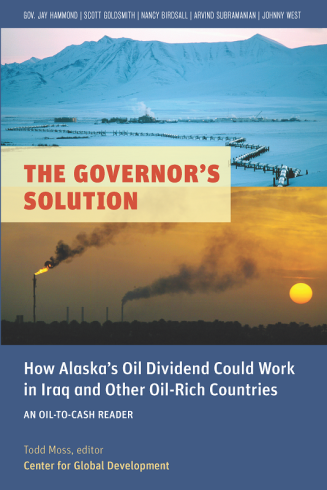 Cover of The Governor's Solution: How Alaska's Oil Dividend Could Work in Iraq and Other Oil-Rich Countries