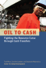 Cover of Oil to Cash: Fighting the Resource Curse with Cash Transfers